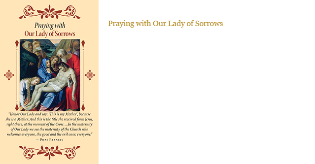 Praying with Our Lady of Sorrows