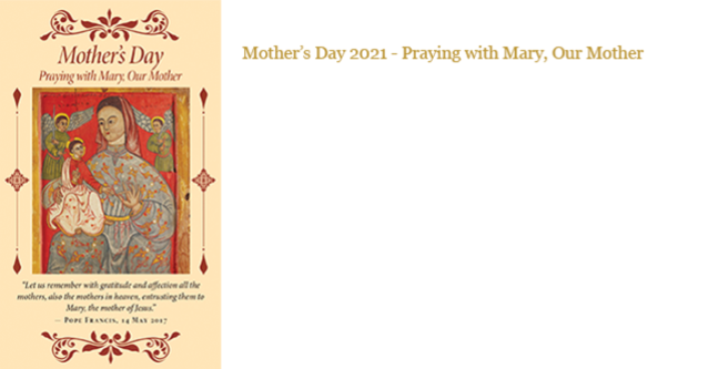 Mother's Day 2021 - Praying with Mary, Our Mother