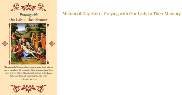 Memorial Day 2021 - Praying with Our Lady in their Memory