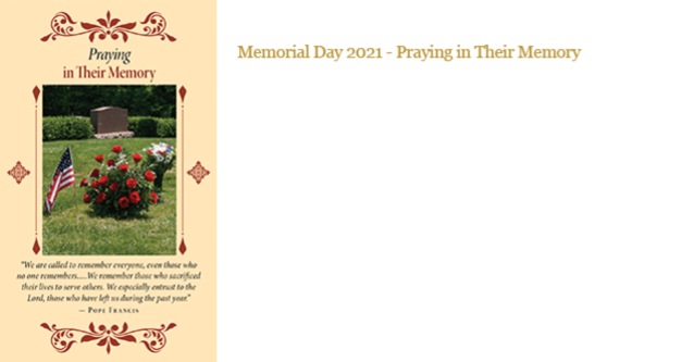 Memorial Day 2021 - Praying with Our Lord in their Memory