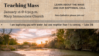 Teaching Mass - Jan. 16th @6:30