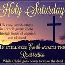 Holy Saturday Events, April 20 & Easter Sunday, April 21