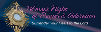 Women's Night of Prayer and Adoration