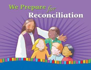First Reconciliation Parent and Child Morning of Reflection Retreat