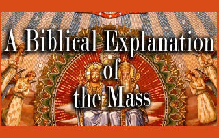 Biblical Explanation of the Mass