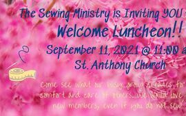 Save the Date, Sewing Ministry Welcome Luncheon!!        (click for details)