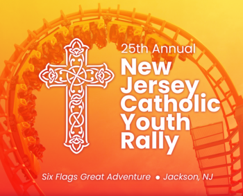 25th Annual New Jersey Catholic Youth Rally