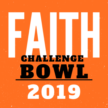 Faith Challenge Bowl