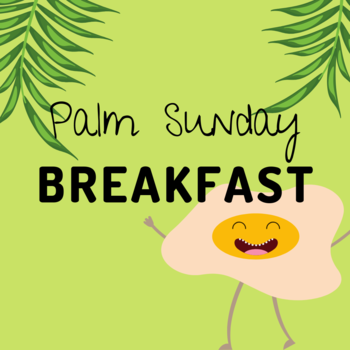 Palm Sunday Breakfast