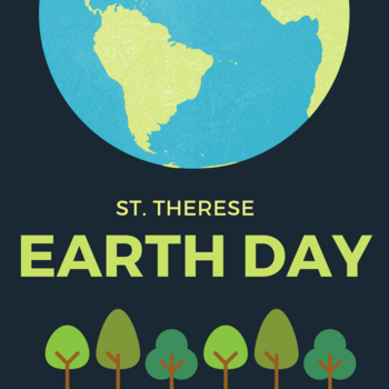 St. Therese's Earth Day
