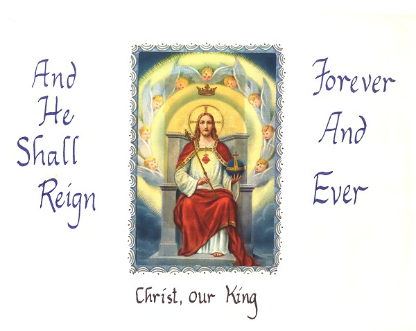 Feast of Our Lord Jesus Christ the King  Catholic Community of St