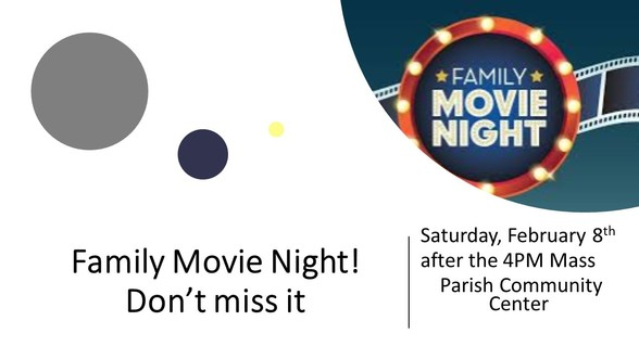 Family Movie Night - Saturday Feb. 8th @ 5PM