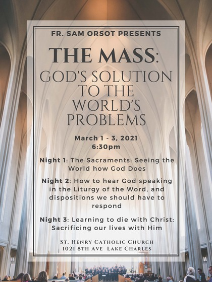 """Lent Mission 2021 """"The Mass: God's Solution to the Word's Problems"""""""