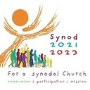 For a Synodal Church: Communion, Participation, Mission