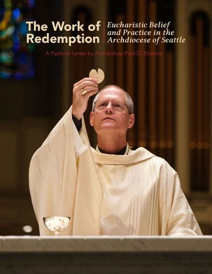 The Work of Redemption: Eucharistic Belief and Practice in the Archdiocese of Seattle