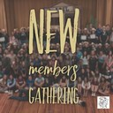 New Members Gathering Planned