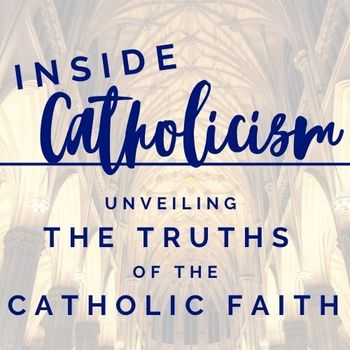 Inside Catholicism--POSTPONED