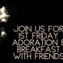 HS Teens - 1st Friday Adoration and Breakfast