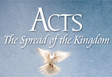 """New Bible Study Program: """"ACTS -The Spread of the Kingdom"""""""
