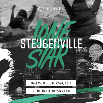 Steubenville Lone Star Youth Conference