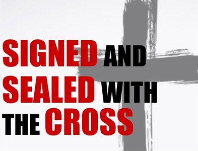 Parish Mission - Signed and Sealed with the Cross