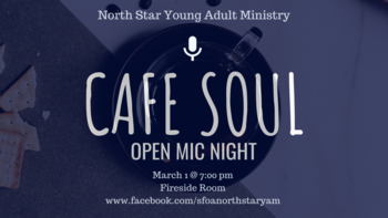 Cafe Soul: Open Mic Night