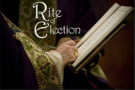 Rites in Preparation for the Easter Sacraments