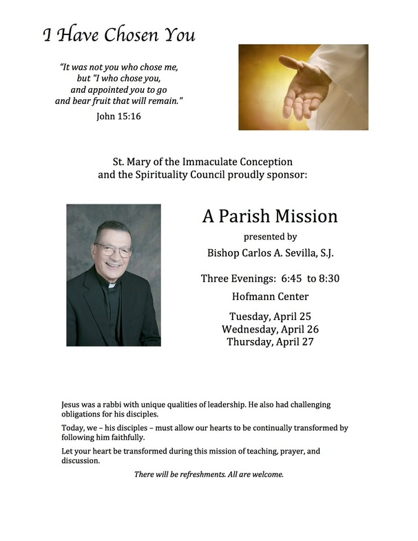 I Have Chosen You - a parish mission at St. Mary of the Immaculate Conception in Los Gatos