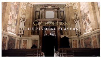 CATHOLICISM: The Pivotal Players - St. Francis of Assisi