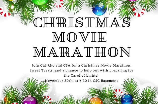 Christmas Movie Marathon, Nov 30, 6:30PM, CSC