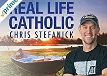Stream Real Life Catholic now on Prime