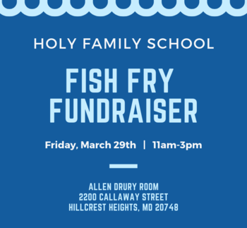 Holy Family School Fish Fry Fundraiser
