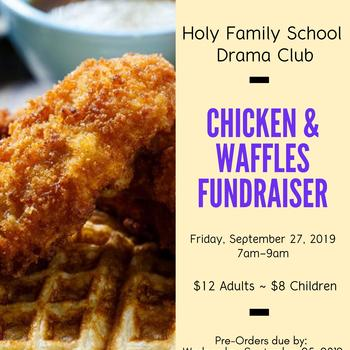Holy Family School Chicken & Waffles Fundraiser