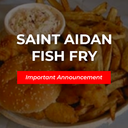 Fish Fry: Important Announcement