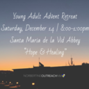 C-SQUARED - Young Adult Advent Retreat