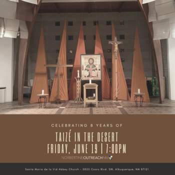 NORBERTINE Taizé in the Desert 8-Year Anniversary