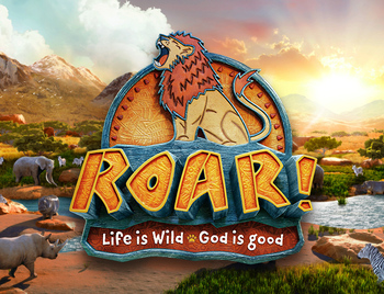 Vacation Bible School- Roar!