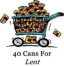 40 Cans of Lent - Please drop off at 130 Thadeus St So Portland Monday-Friday