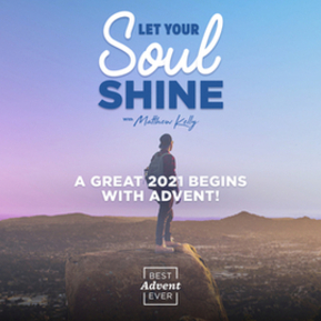 Let Your Soul Shine with Matthew Kelly: Best Advent Ever