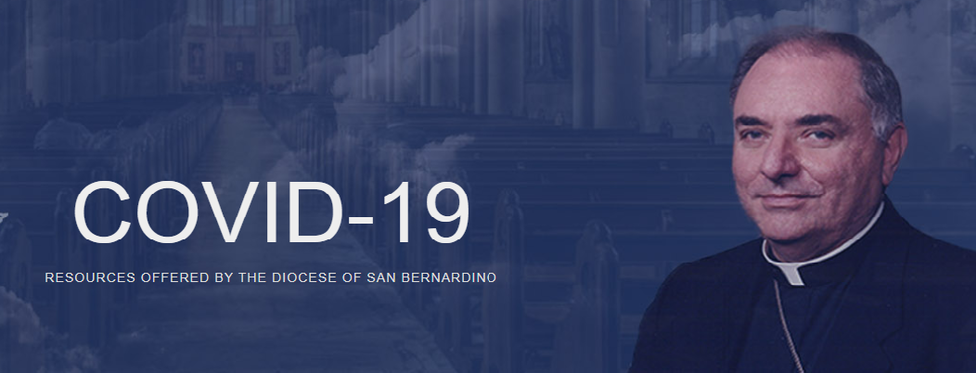 RESOURCES OFFERED BY THE DIOCESE OF SAN BERNARDINO