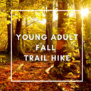 Young Adult Fall Trail Hike