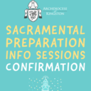 Confirmation Sacramental Preparation Info Sessions