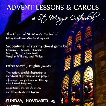 Advent Lessons and Carols at St Mary's Cathedral