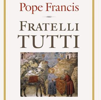 Fratelli Tutti (Encyclical letter of Pope Francis): A Guided discussion with and Robert Mundle