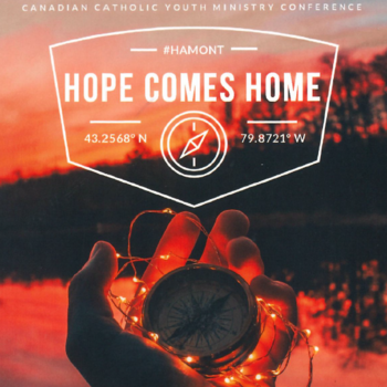 Hope Comes Home - National Youth Ministry Conference