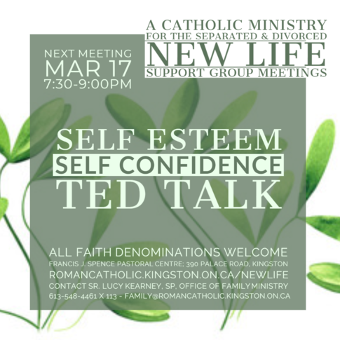Next Meeting March 17th: 7:30-9:30pm. Self Esteem & Self Confidence TED TALK