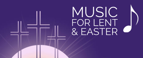Music for Lent and Easter