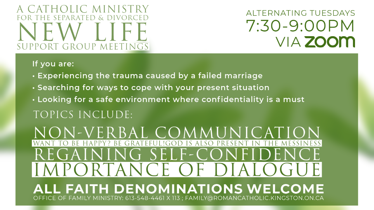 New Life Support Group Meetings for the Separated and Divorced. Click to visit webpage for more information.