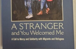 Book cover: A Stranger and You Welcomed Me; A Call to Mercy and Solidarity with Migrants and Refugees