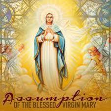 Vigil Mass of the Assumption of the Blessed Virgin Mary